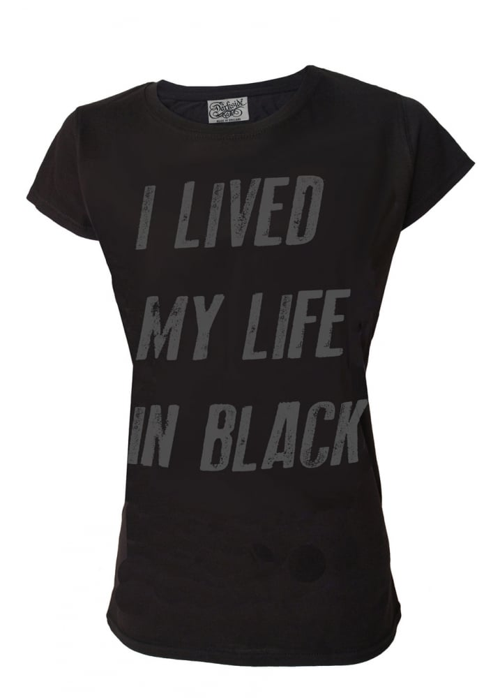 I Lived My Life In Black T-Shirt - Size: L