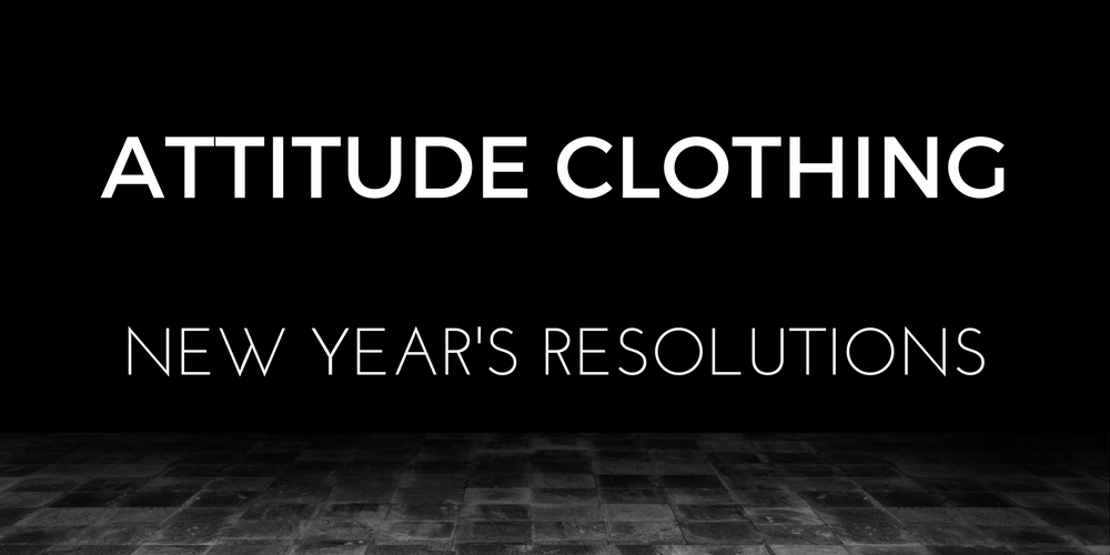 Attitude Clothing NY Resolutions