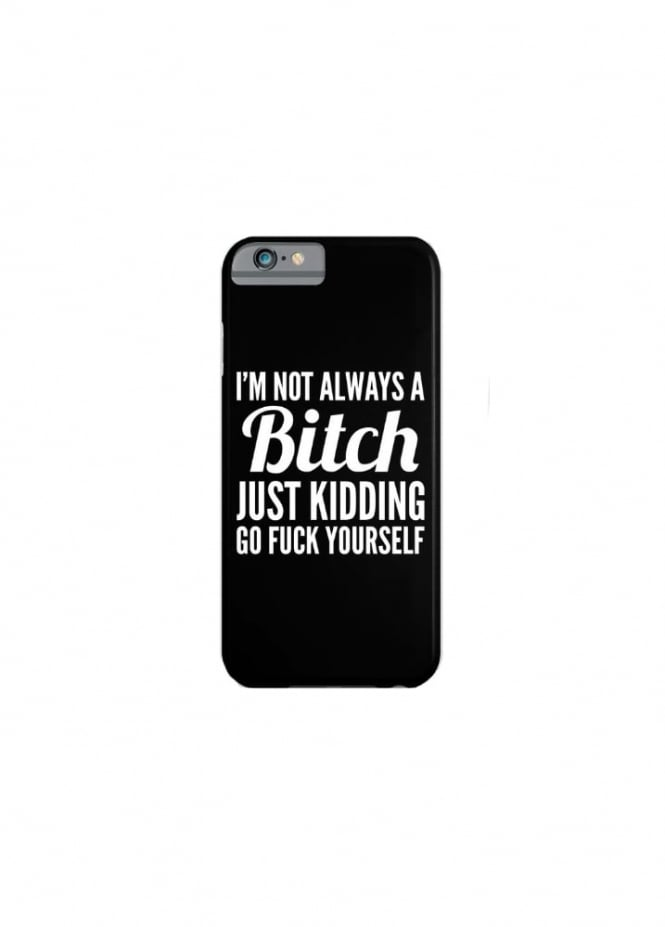 Attitude Clothing I'm Not Always A Bitch iPhone 6/6S/7 Case