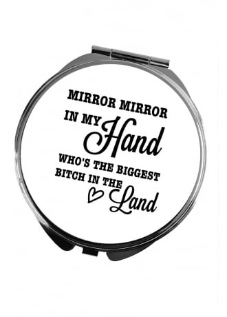 Attitude Clothing Mirror Mirror Bitch Pocket Mirror