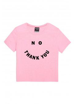 No Thank You T-Shirt