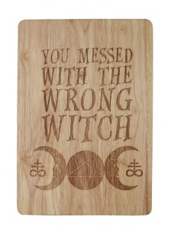 You Messed With The Wrong Witch Chopping Board