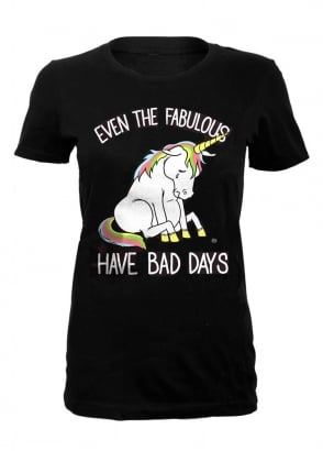 Even The Fabulous Have Bad Days T-Shirt