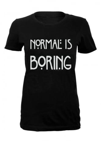 Normal Is Boring T-Shirt