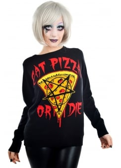 Eat Pizza Or Die Cult Sweater