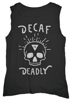 Deadly Decaf Muscle Tee
