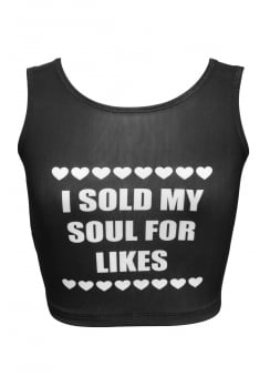 I Sold My Soul For Likes Crop Top